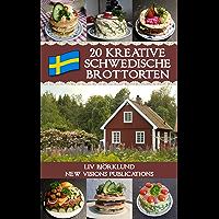 20 Kreative schwedische Brottorten (German Edition)
