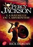 Percy Jackson - Tome 4: La bataille du labyrinthe