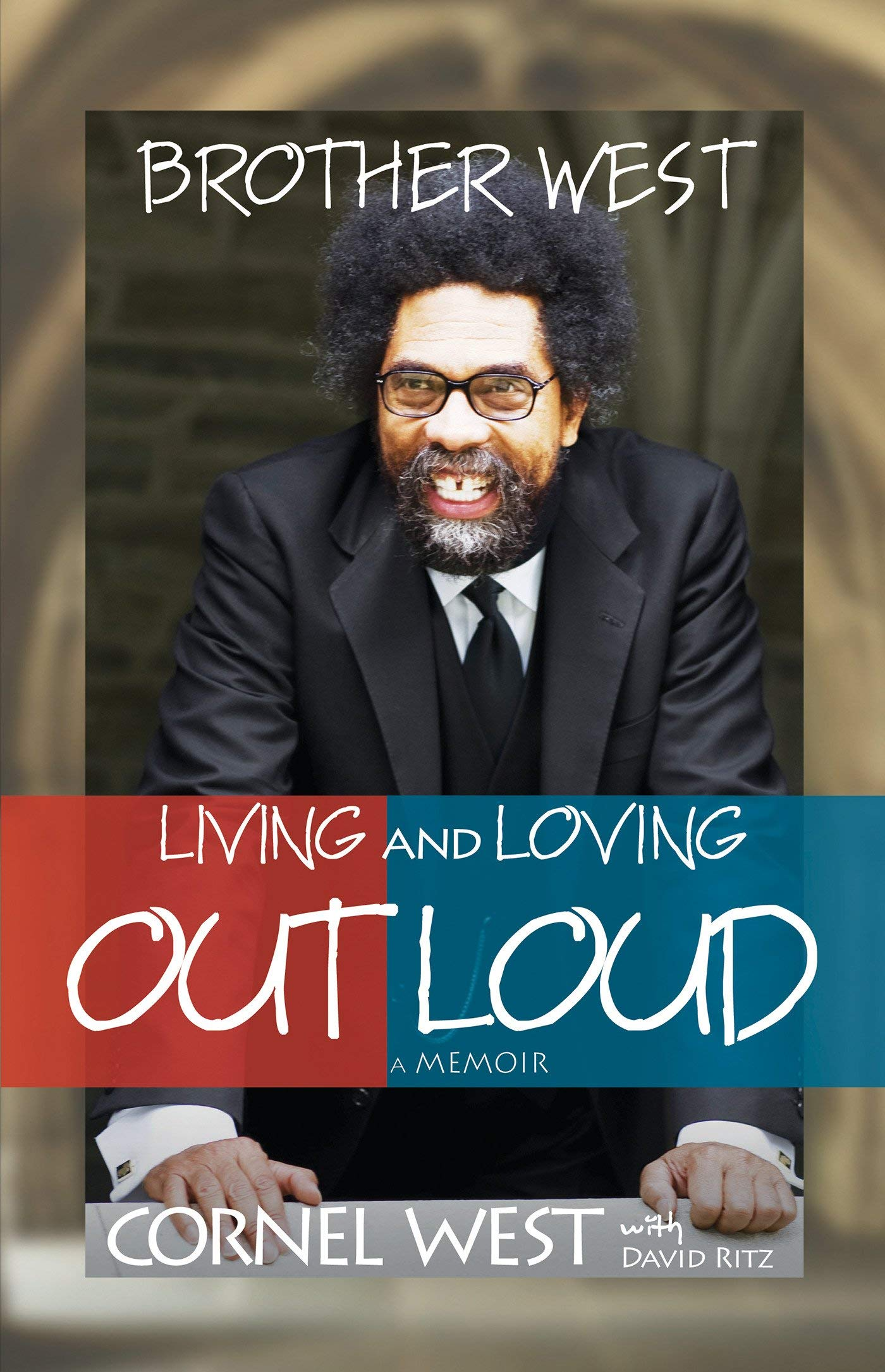 Brother West: Living and Loving Out Loud, A Memoir ebook