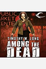 Among the Dead: Among the Living, Book 2 Audible Audiobook