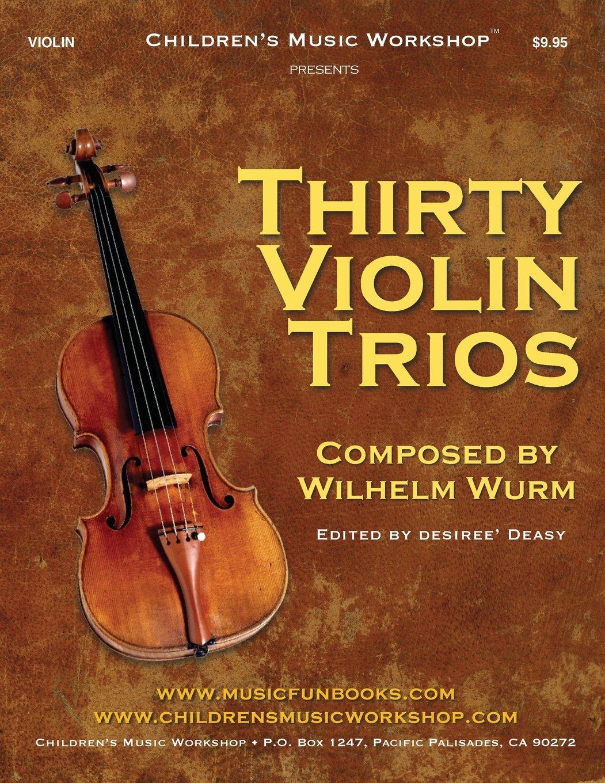 Thirty Violin Trios: by Wilhelm Wurm