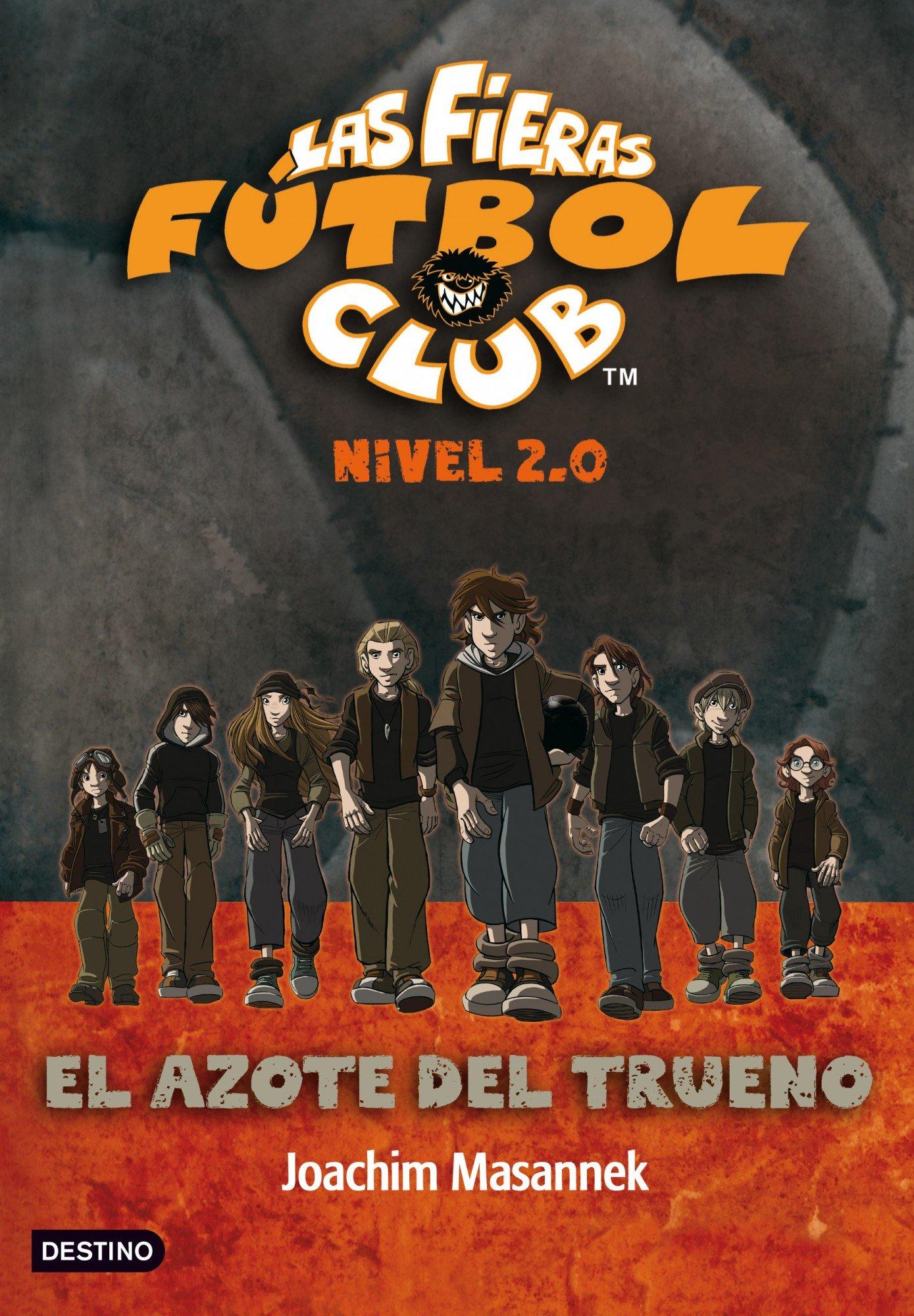 El Azote del Trueno: Las fieras del Fútbol Club 2.0 1 Las Fieras Futbol Club: Amazon.es: Masannek, Joachim, S. Carbó, R.: Libros