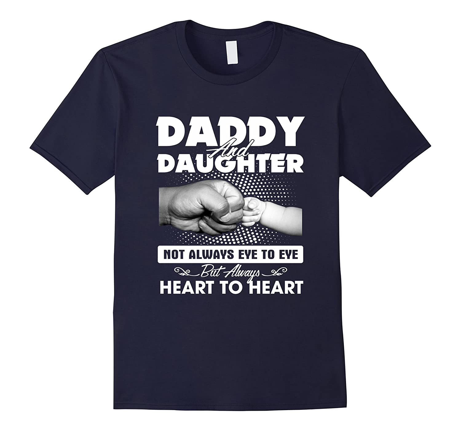Daddy And Daughter Heart To Heart T-shirt-TH