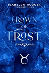 Crown of Frost (Faerie Lords Book 1) Kindle Edition