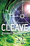 Cleave: Book Three (Jacob's Ladder Sequence) (English Edition)
