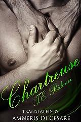 Chartreuse (Italian Edition)