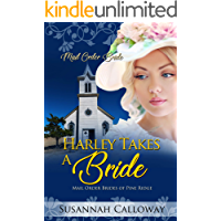 Harley Takes a Bride (Mail Order Brides of Pine Ridge)