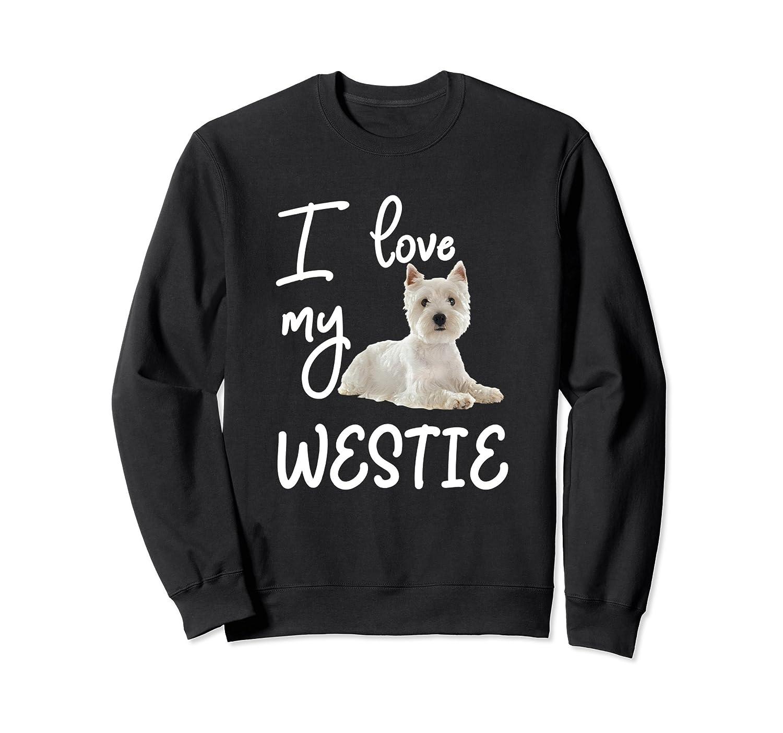 Westie Sweatshirt Westie Gifts ...
