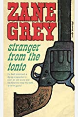 Stranger from the Tonto Kindle Edition