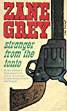 Stranger from the Tonto