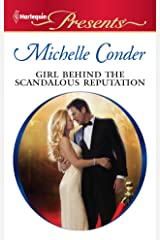 Girl Behind the Scandalous Reputation (Scandal in the Spotlight) Kindle Edition