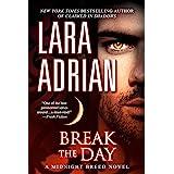 Break the Day: A Midnight Breed Novel