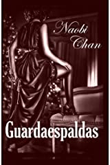 Guardaespaldas (Spanish Edition) Kindle Edition