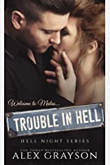 Trouble in Hell (Hell Night Series, Book One) Kindle Edition
