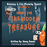Search for The Hidden Treasure (Chompy & The Munchy Bunch Book 2)