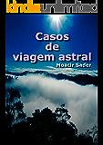 Casos de viagem astral