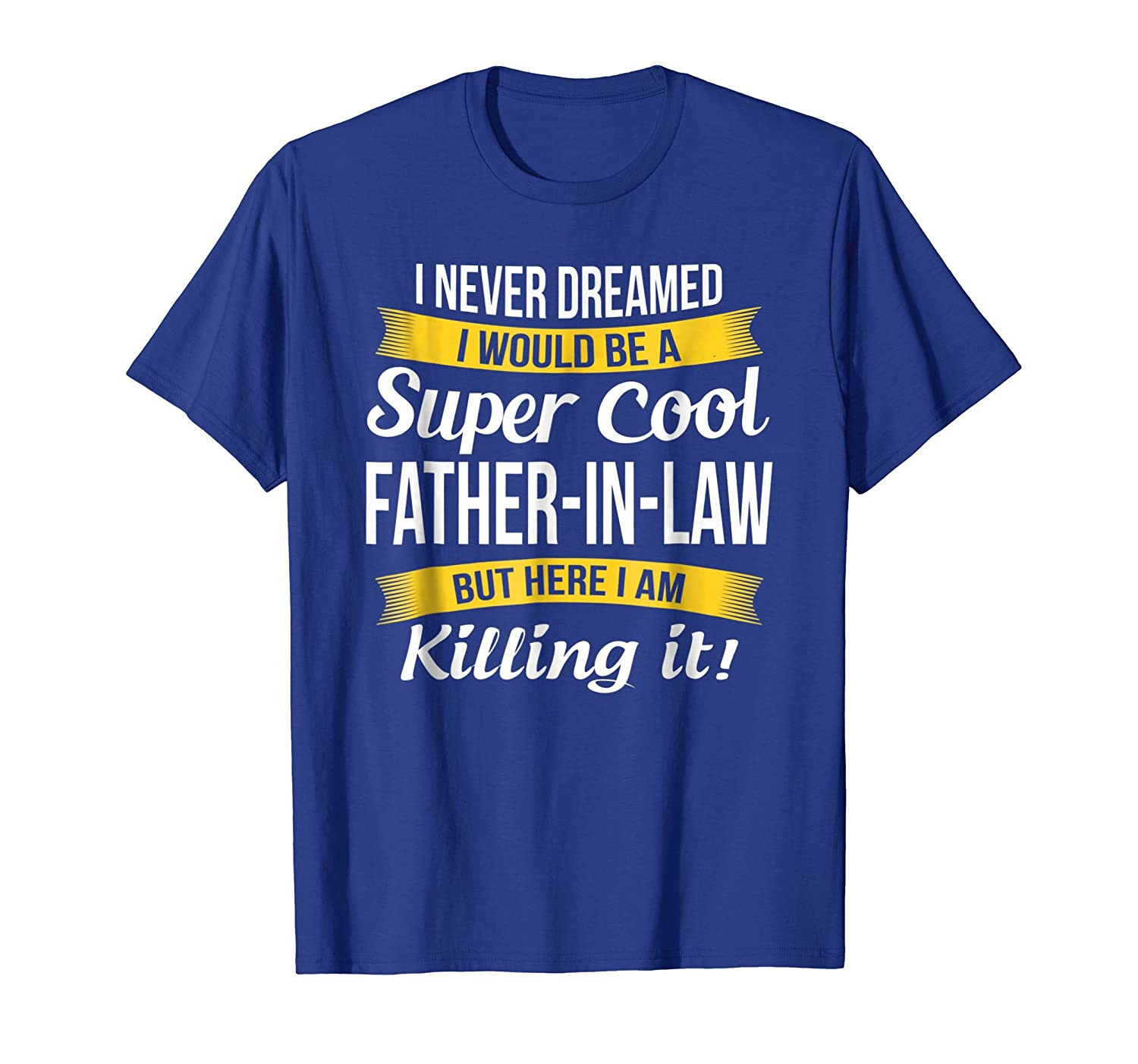 THIS IS WHAT AN AMAZING FATHER-IN-LAW LOOKS LIKE T-SHIRT Cotton Funny Gift
