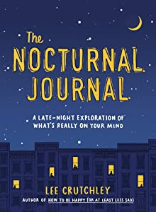 The Nocturnal Journal: A Late-Night Exploration of What's Really on Your Mind
