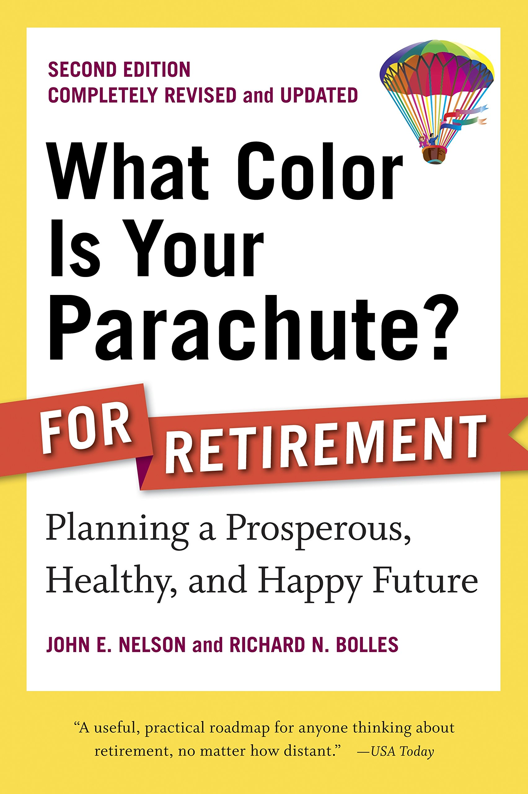 Amazon richard n bolles books biography blog audiobooks what color is your parachute for retirement second edition planning a prosperous fandeluxe Image collections
