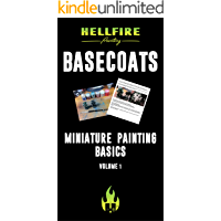 Miniature Painting Basics: Basecoats