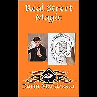 Real Street Magic (English Edition)