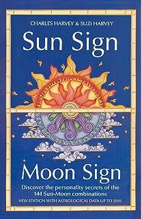 Sun Sign, Moon Sign: Charles Harvey: 9781855381599: Amazon com: Books