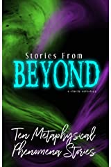 Stories From Beyond: A Charity Anthology Kindle Edition