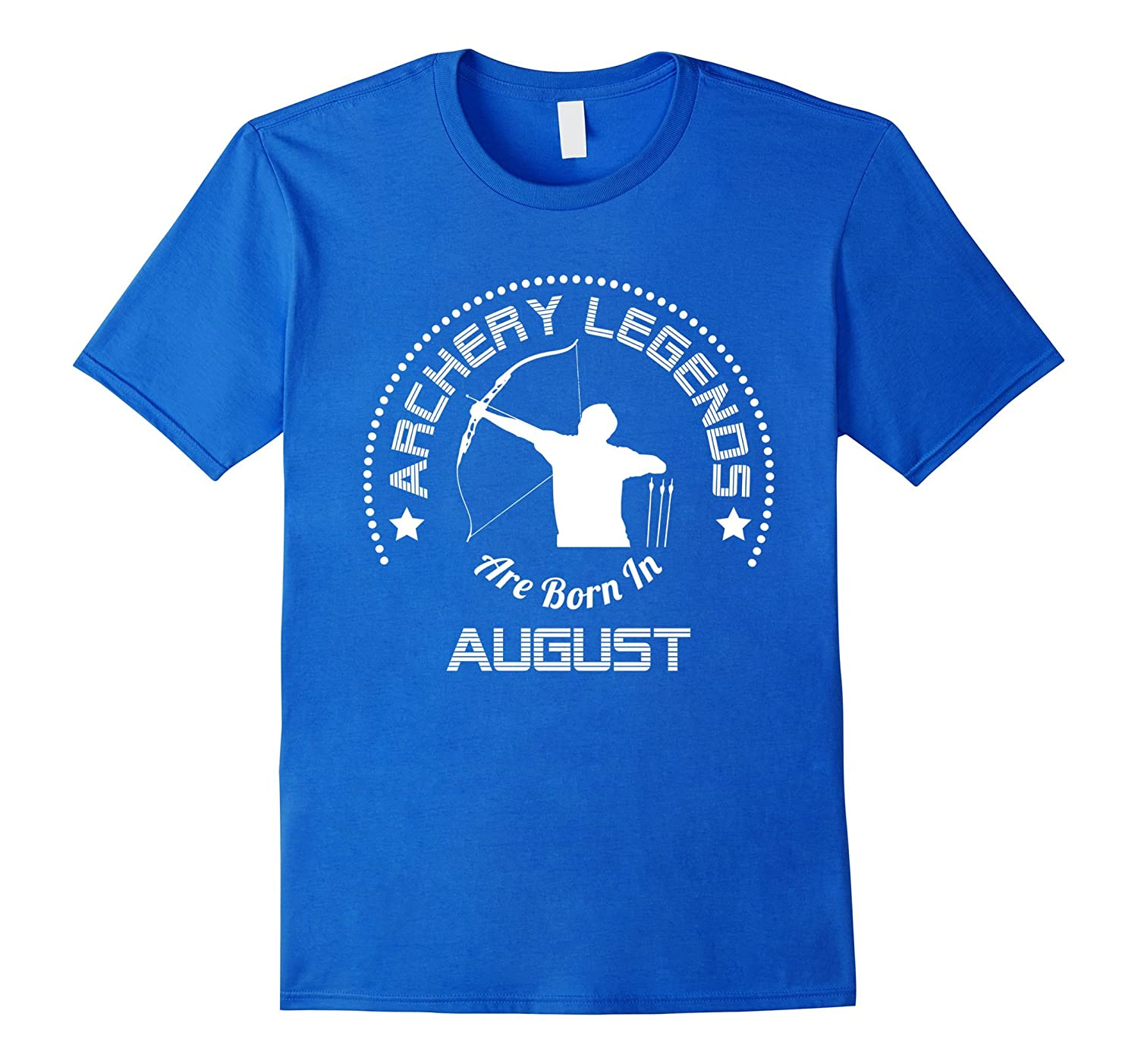 Funny T-Shirt Archery Legends Are Born In August-CD