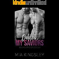 Daddies, My Saviors (Bodyguard Daddies 3)