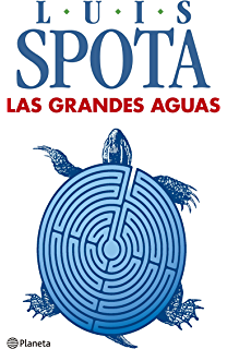 Las grandes aguas (Spanish Edition)