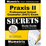 Praxis II Professional School Counselor (5421) Exam Secrets Study Guide: Praxis II Test Review for the Praxis II…