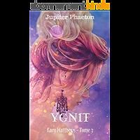 Ygnit (Kacy Matthews t. 3)