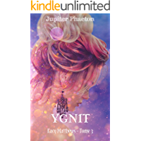 Ygnit (Kacy Matthews t. 3) (French Edition)