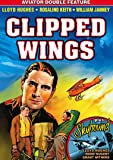 Aviator Double Feature: Clipped Wings (1937) / Skybound (1935)