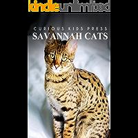 Savannah Cats - Curious Kids Press: Kids book about animals and wildlife, Children's books 4-6