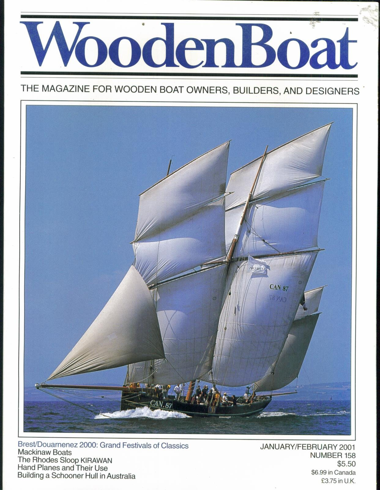 Woodenboat Wooden Boat. January February 2001. Number 158. The Magazine for Wooden Boat Owners Builders and Designers. Mackinaw Boats; the Rhodes Sloop Kirawan; Hand Planes and Their Use; Building a Schooner Hull in Australia. Single Issue Magazine.
