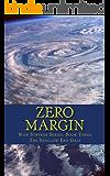 Zero Margin: Nick Stryker, Book Three The Shallow End Gals (Nick Stryker Series 3)