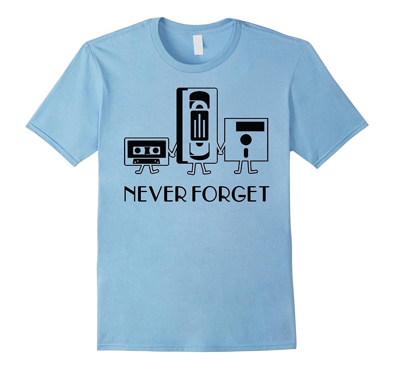 Funny Retro NEVER FORGET - classic USB shirt-BN