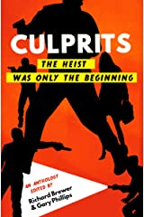 Culprits: The Heist Was Just the Beginning Kindle Edition