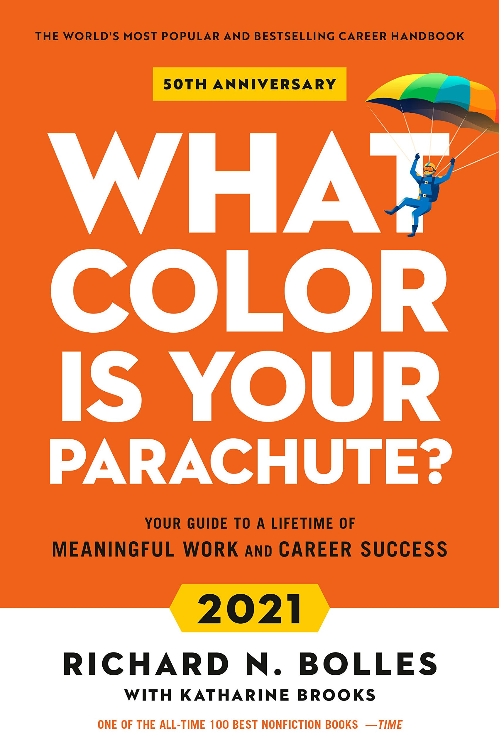 Best Nonfiction Books 2021 What Color Is Your Parachute? 2021: Your Guide to a Lifetime of