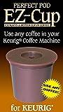 Perfect Pod EZ-Cup Refillable Capsule, Keurig 1.0 compatible