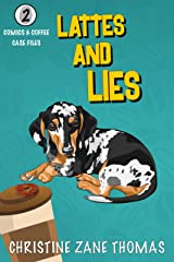 Lattes and Lies: A Modern Cozy Mystery (Comics and Coffee Case Files Book 2) Kindle Edition