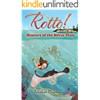 Rotto!: Hunters of the Silver Plate