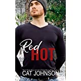 Red Hot: A Friends to Lovers Small Town Rom Com (Small Town Secrets)