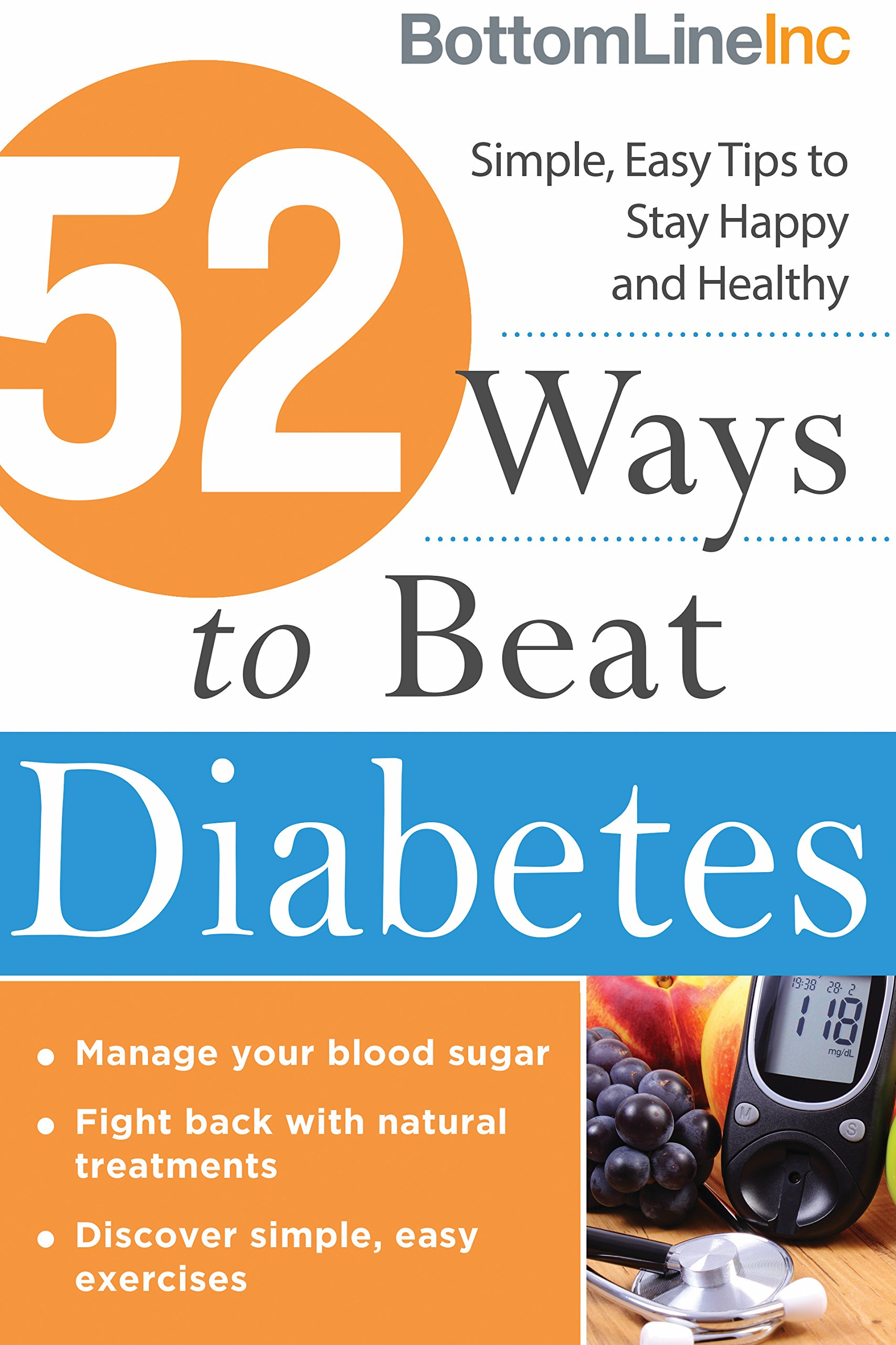 52 Ways to Beat Diabetes: Simple, Easy Tips to Stay Happy and Healthy (Bottom Line) pdf epub