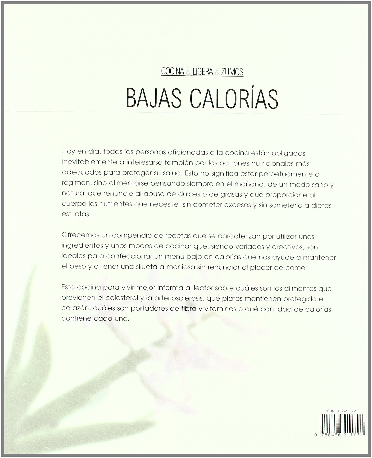 Bajas Calorias/ Low Calorie Diet: Dieta Sana Y Natural Con Los Ingredientes Mas Variados (Spanish Edition): Gloria Sanjuan: 9788466211727: Amazon.com: Books