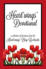 "Heart""wings"" Devotional (Heart""wings"" Devotionals Book 1) Kindle Edition"