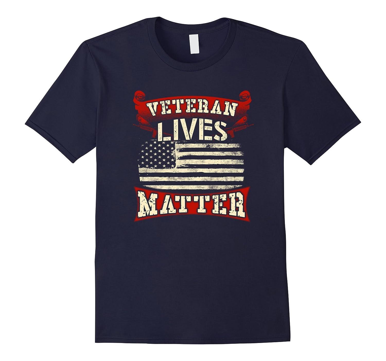 Veteran Lives Matter Proud American Vet T-Shirt-TD