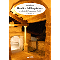 Il codice dell'Inquisitore: La trilogia dell'Inquisitore Vol.1