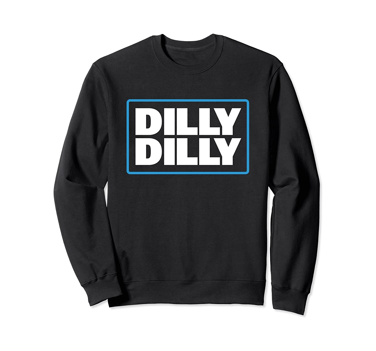 Bud Light Official Dilly Dilly Sweatshirt-alottee gift